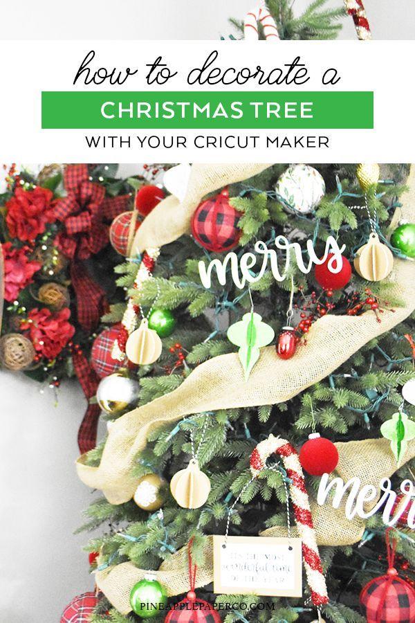 Diy Christmas Tree Ornaments Cricut Maker Pineapple Paper Co Diy Christmas Tree Ornaments Christmas Projects Diy Diy Christmas Tree