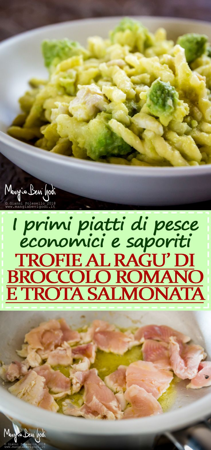 La ricetta delle trofie al ragù di broccolo romanesco e trota salmonata.
