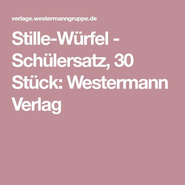 Stille-Würfel - Schülersatz, 30 Stück: Westermann Verlag