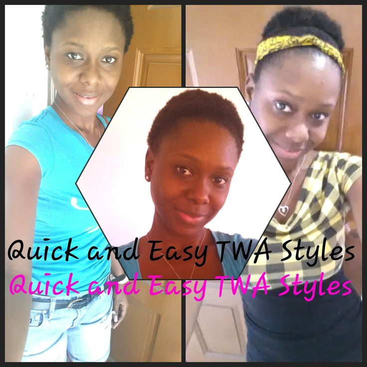 QUICK AND EASY STYLES FOR YOUR NEW TWA