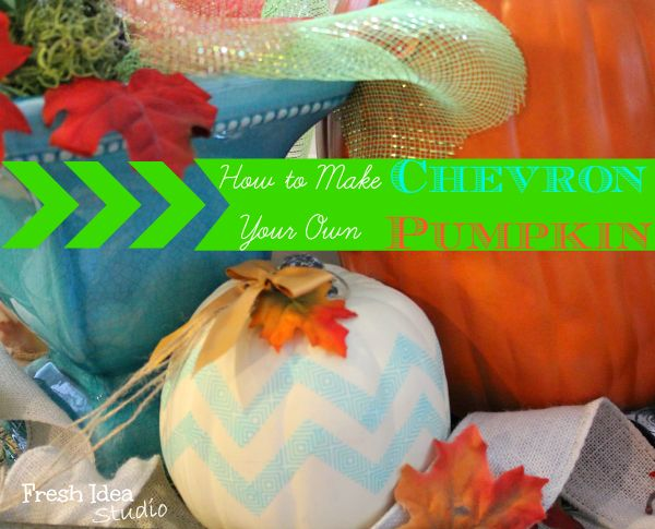 How to Make Your Own Chevron Pumpkin. Find out tips and tricks to making this 5 Minute Project fabulous.