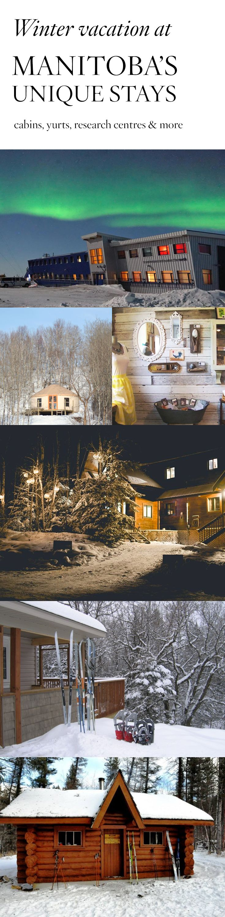 Yurts, cabins and research centres: Experience a winter wonderland in Manitoba, Canada at one of our most unique stays.