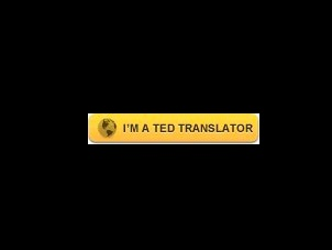 proud to be a TED translator ;)