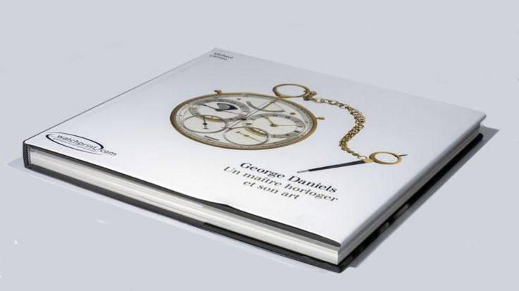 Watchprint George Daniels, un maître horloger et son art