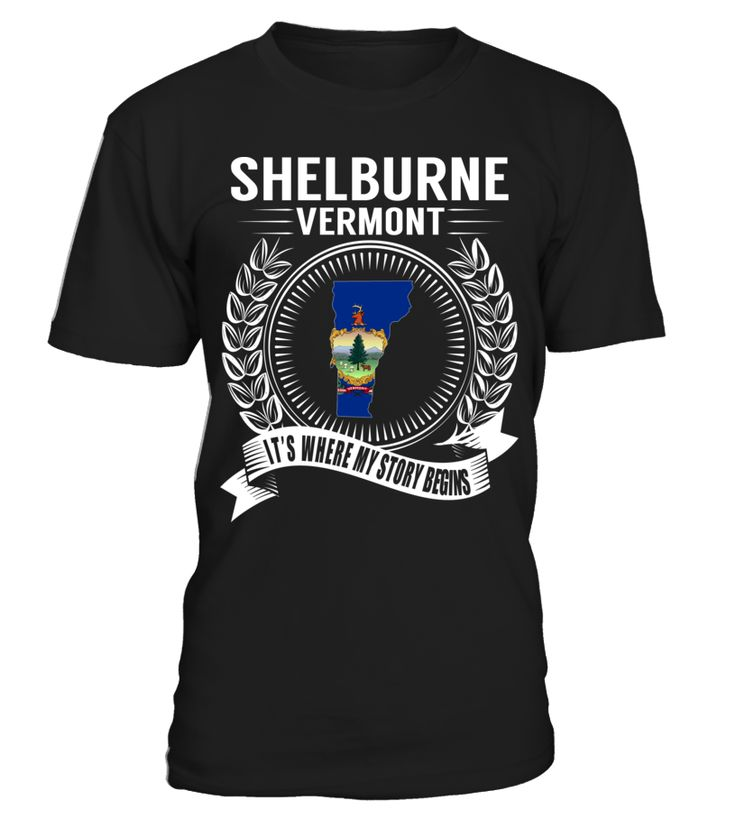 Shelburne, Vermont - My Story Begins