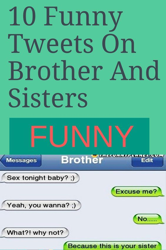 10 Funny Tweets On Brother And Sisters | funny & humor
