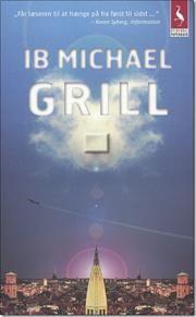 Grill af Ib Michael, ISBN 9788702053005