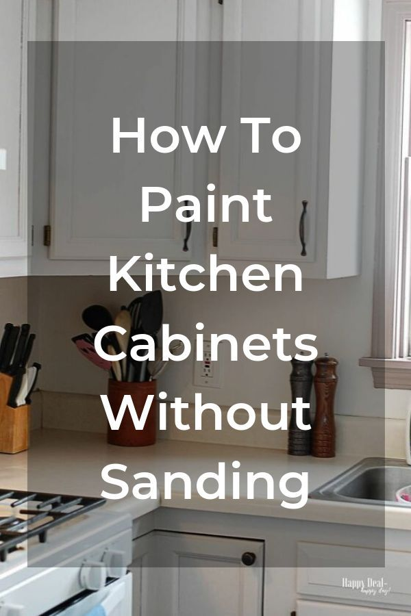How To Paint Kitchen Cabinets Without Sanding Painting