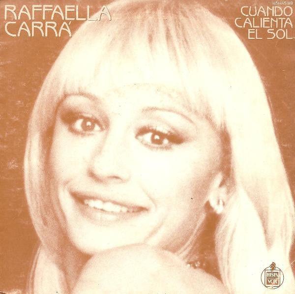 Raffaella Carrà - Cuando Calienta El Sol (Vinyl) at Discogs