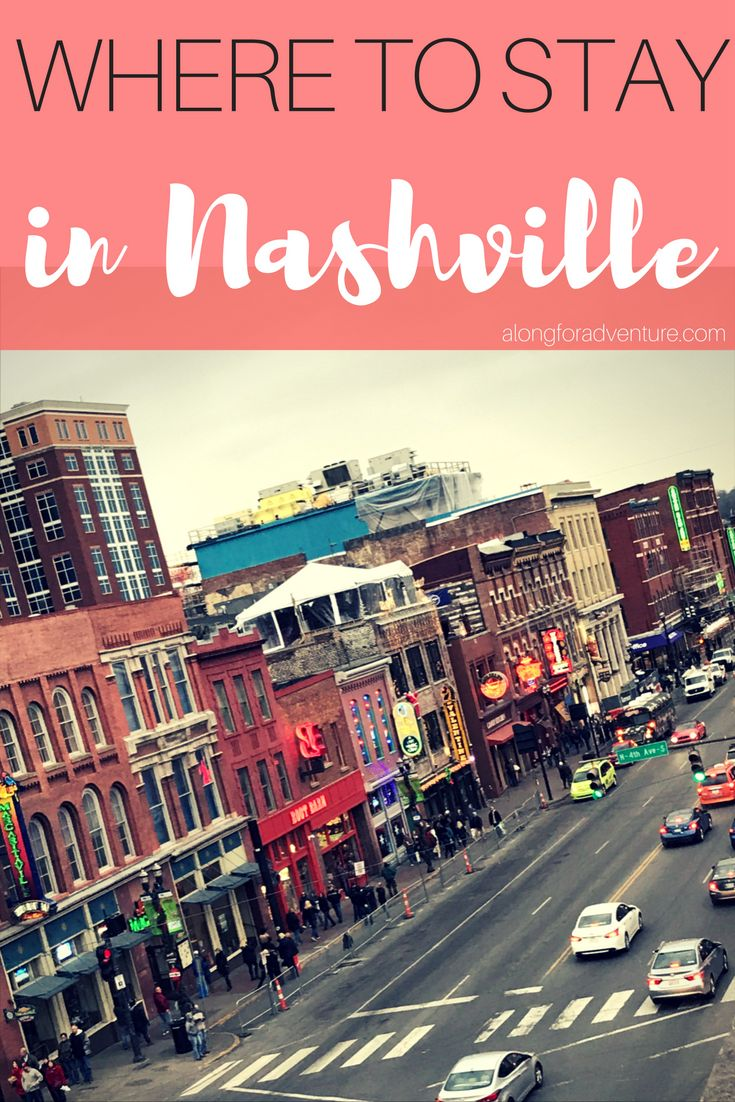The Best Hotel in Downtown Nashville | Along for Adventure
