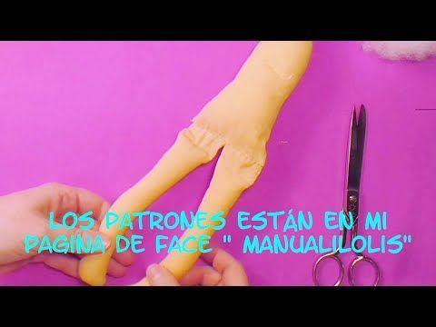 muñeca completa ,primera parte ,manualilolis, video-47 - YouTube