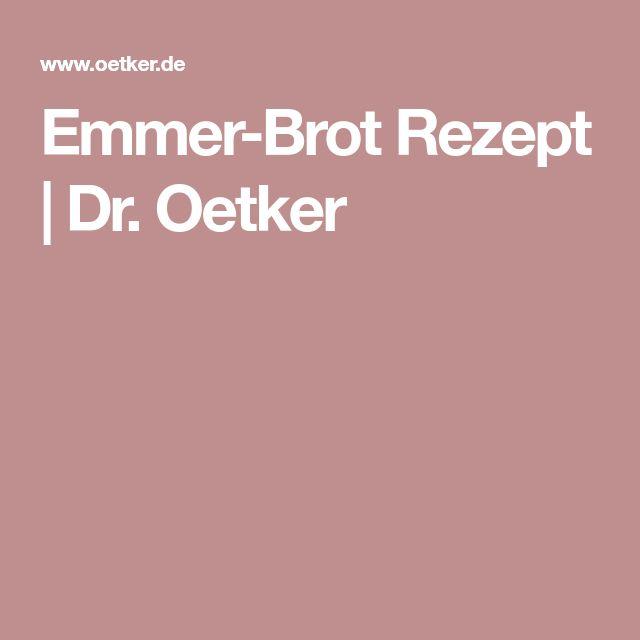 Emmer-Brot Rezept   Dr. Oetker