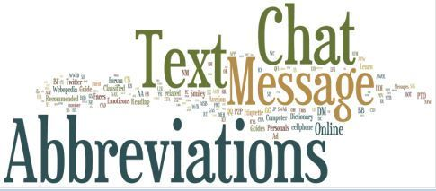 Huge List of Text Message – Chat Abbreviations #text #messaging, #chat #abbreviations, #chat #acronyms, #sms, #instant #messaging, #icq, #aim, #emoticon, #irc, #message, #txt #msg, #online #dictionary, #computer #dictionary, #internet http://maryland.nef2.com/huge-list-of-text-message-chat-abbreviations-text-messaging-chat-abbreviations-chat-acronyms-sms-instant-messaging-icq-aim-emoticon-irc-message-txt-msg-online-dictionary/  Text Messaging and Online Chat Abbreviations Related Terms This…