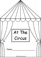 At the Circus Book, A Printable Book - EnchantedLearning.com