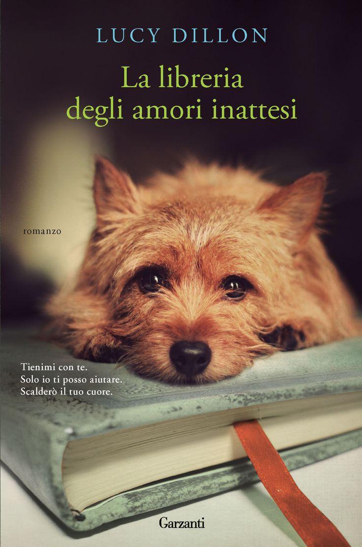 Tienimi con te. Solo io ti posso aiutare. Scalderò il tuo cuore. «Una libreria, un cucciolo senza casa, una donna e i suoi desideri. Gli ingredienti perfetti per una lettura imperdibile.» «USA Today» «Una storia brillante in cui un simpatico musetto insegna come essere felici.» «The Sun» «Lucy Dillon con la sua penna leggera e …