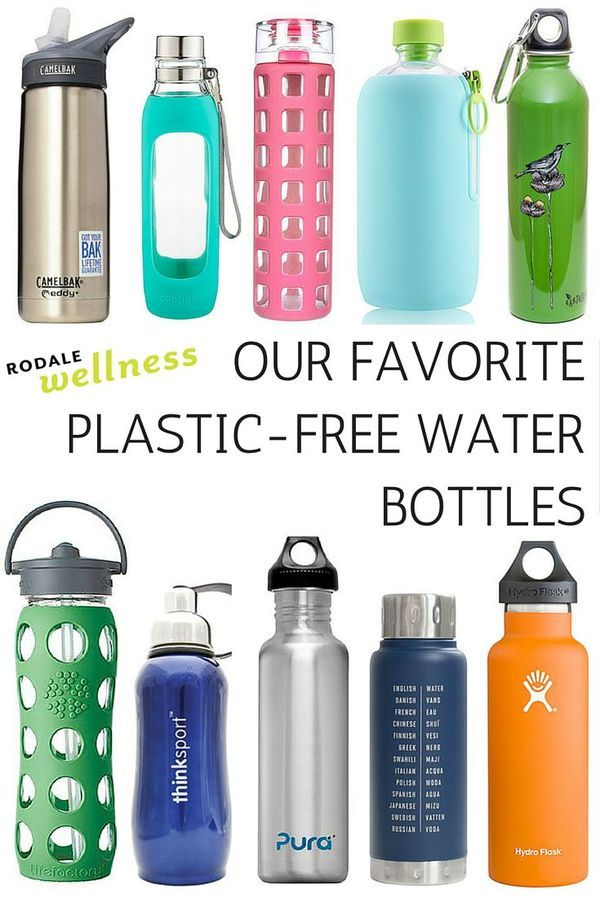 Quench your thirst without poisoning yourself or the planet with these plastic-free (or safe plastic) water bottles | Rodale Wellness