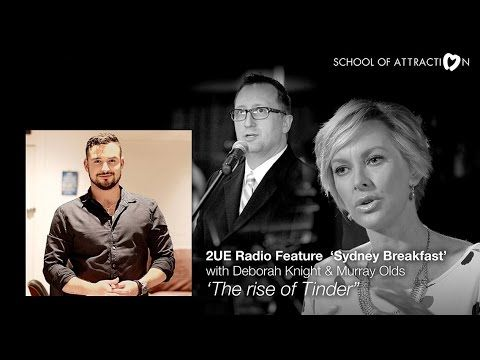 Tinder - Not just a hook-up application    Live Tinder advice on 2UE Radio for School Of Attraction - YouTube