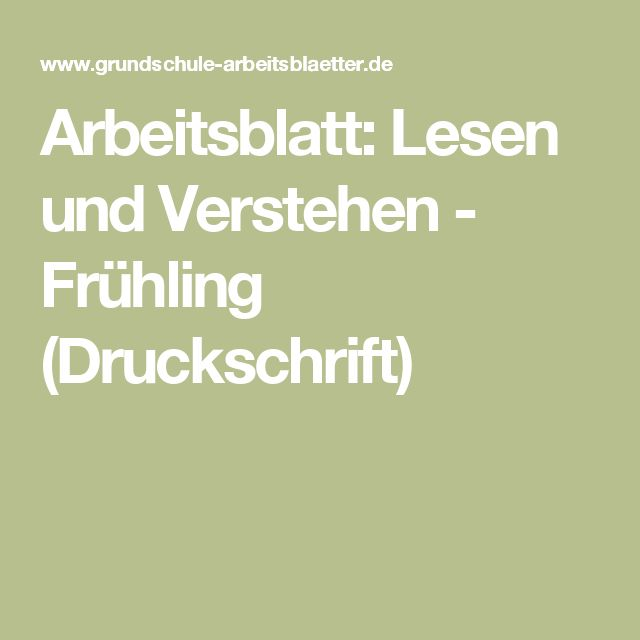 Arbeitsblatt: Lesen und Verstehen - Frühling (Druckschrift)