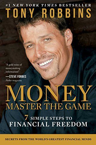 #MONEY Master the Game: 7 Simple Steps to Financial Freedom di Tony Robbins