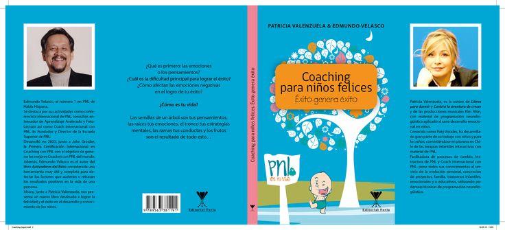 """LIBRO: """"COACHING PARA NIÑOS FELICES""""  Autores: Edmundo Velasco y Patricia Valenzuela"""
