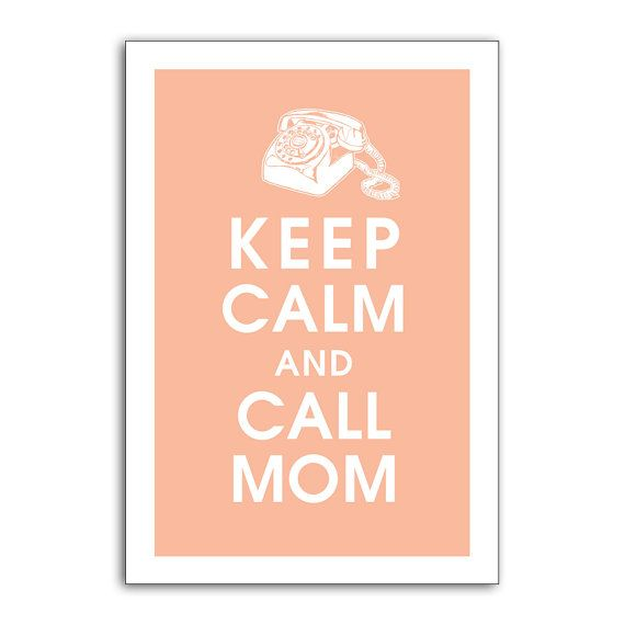Number one rule. So true! #Repin By:Pinterest++ for iPad#Keep Calm Quotes, Favorite Things, Mothers Day Quotes Ideas, True Love, So True, Call Mom, Mom Quotes, Favorite Quotes, Things To Do