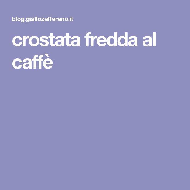 crostata fredda al caffè
