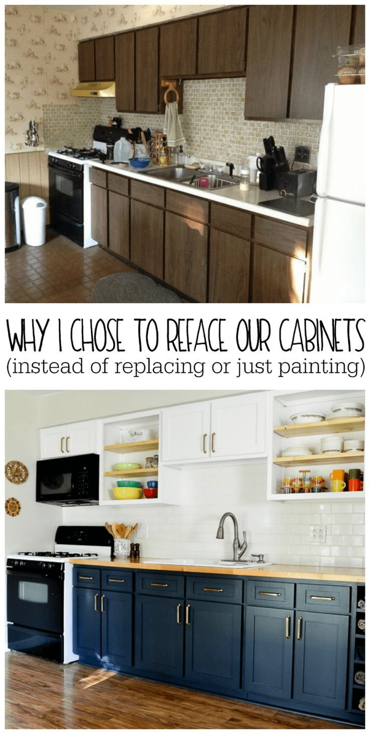 Why I Chose To Reface My Kitchen Cabinets Rather Than Paint Or Replace Refacing Kitchen Cabinets New Kitchen Cabinets Kitchen Design
