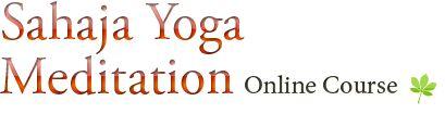Sahaja Yoga Meditation course online