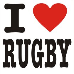 I love Rugby (Union & League)