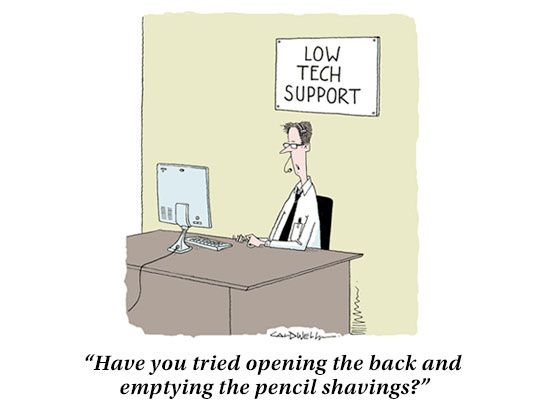 Low Tech Support | 36 Work Cartoons to Help You Get Through the Week | More like this on my #work_humor board.