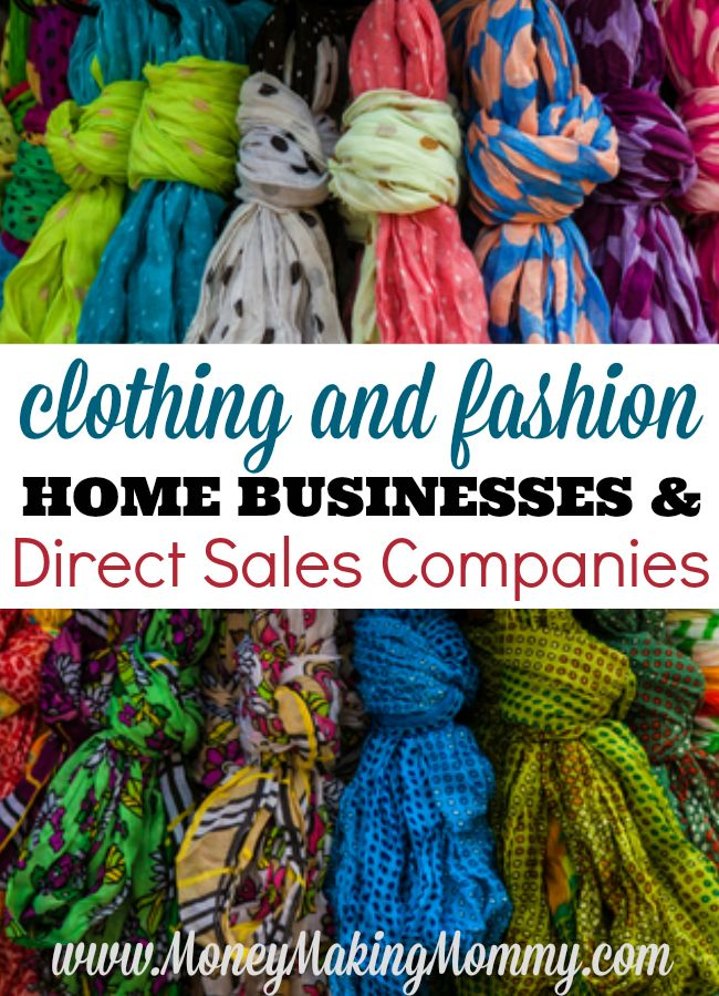 There are so many great direct sales companies out there, but if your passion is fashion - take a look at this list at MoneyMakingMommy.com.