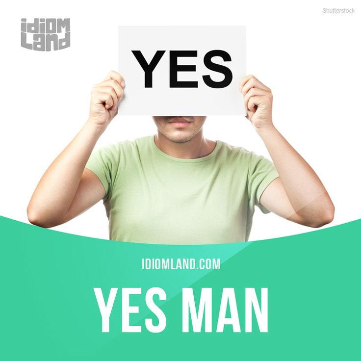 Yes man is a person who always agrees with his boss. #idiom #idioms #english #learnenglish #studyenglish #language #vocabulary #efl #esl #tesl #tefl #toefl #ielts #yesman
