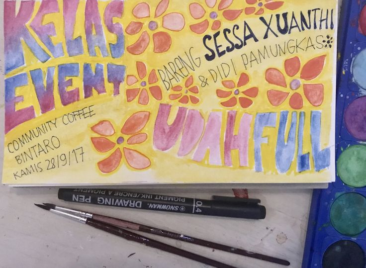 Kelas Event  Watercolor Poster By Ehses A Sessa Xuanthi Project  2017