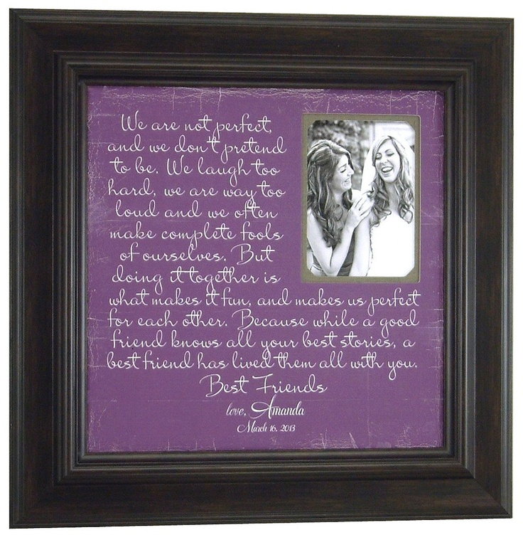 Wedding Photo Frame, Sister, Maid of Honor, Best Friend WE ARE Not PERFECT ( 16 X 16 ).