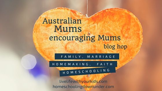 Australian Mums encouraging Mums blog hop.  Join us for support and encouragement with your family.
