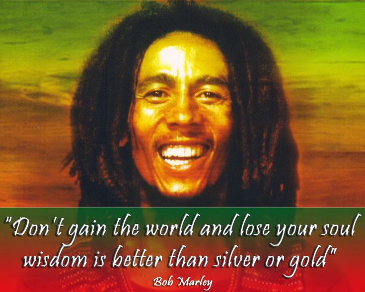 10 Bob Marley Quotes to Inspire the Peaceful Revolutionary Within | Earth. We are one