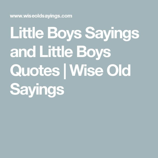 Old Baby Picture Quotes: Best 25+ Little Boy Sayings Ideas On Pinterest