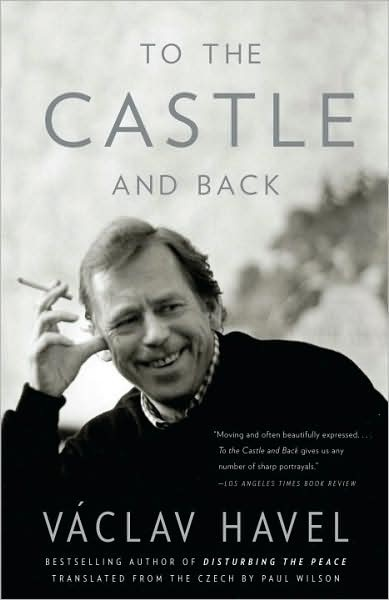 To the Castle and Back by Vaclav Havel: Bohemian Life, Books Worth, Reading To Read, Castles, Worth Reading To, Challenge To Read, Reading Challenge To
