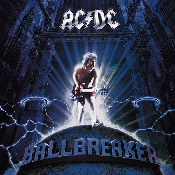 Ballbreaker, an Album by AC/DC. Released September 26, 1995 on EastWest America (catalog no. 61780-2; CD). Genres: Hard Rock.  Featured peformers: Angus Young (lead guitar, writer), Malcolm Young (rhythm guitar, writer), Brian Johnson (vocals), Cliff Williams (bass), Phil Rudd (drums), Rick Rubin (producer), Mike Fraser (co-producer, engineer, mix engineer), Steve Holroyd (additional engineer, assistant engineer), Mark Dearnley (additional engineer), Brandon Harris (assistant engineer), ...