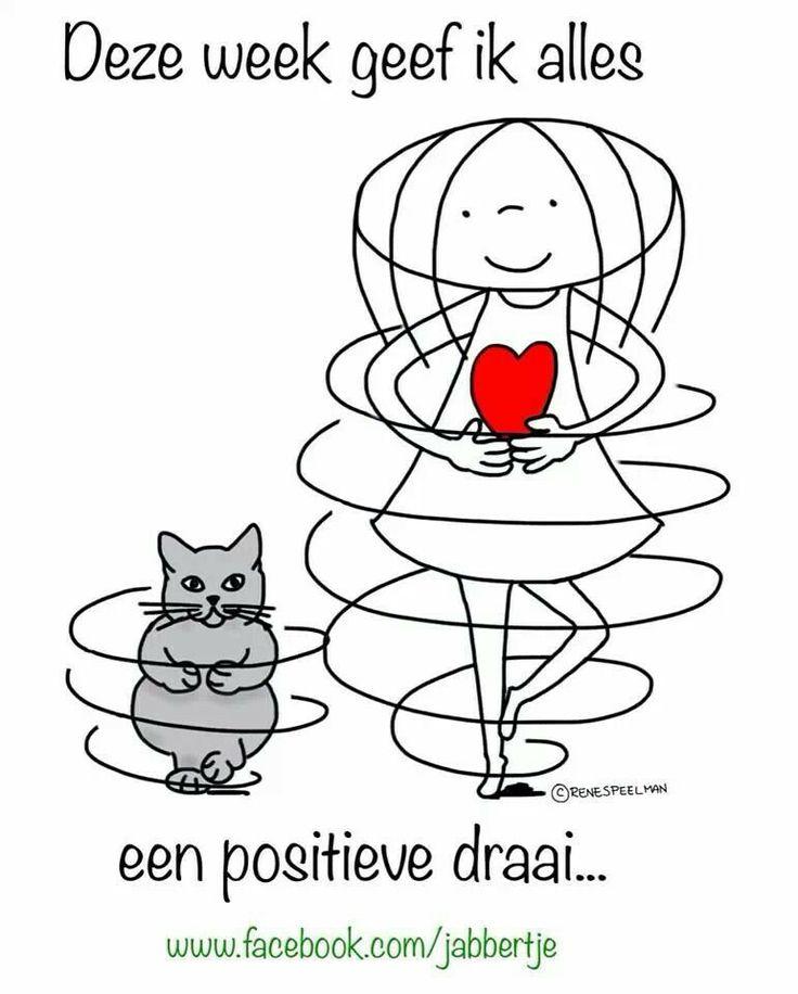 'Deze week geef ik alles een positieve draai.' - Jabbertje (This week I give everything a positive spin)