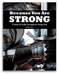 Because You Are Strong - A Study of Godly Strength for Young Men by Doorposts {TOS Review} by ASliceOfHomeschoolPie.com