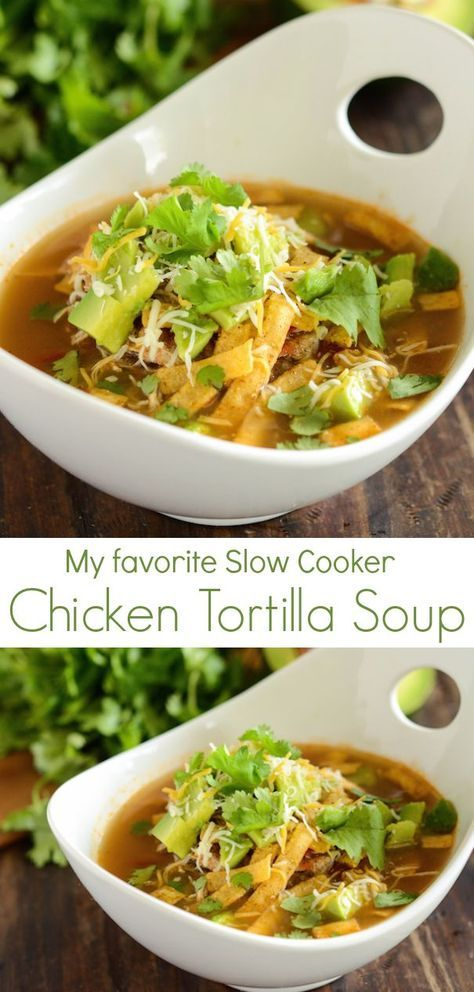 Healthy Slow Cooker Chicken Tortilla Soup topped with avocado, cilantro, tortilla strips and lime!