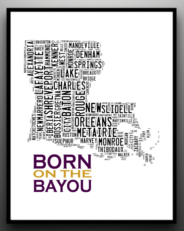 LOUISIANA State Map Typography Print - Born on the Bayou. $15.00, via Etsy.