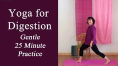 Yoga for Digestion (25 Minute Gentle Practice)   Helps with stomach gas, bloating, cramps, indigestion, IBS, and constipation. Appropriate for beginners to advanced. Shows modifications.