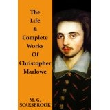 The Life & Complete Works Of Christopher Marlowe (Kindle Edition)By M. G. Scarsbrook