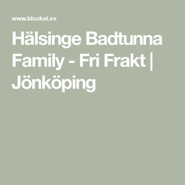 Hälsinge Badtunna Family - Fri Frakt | Jönköping