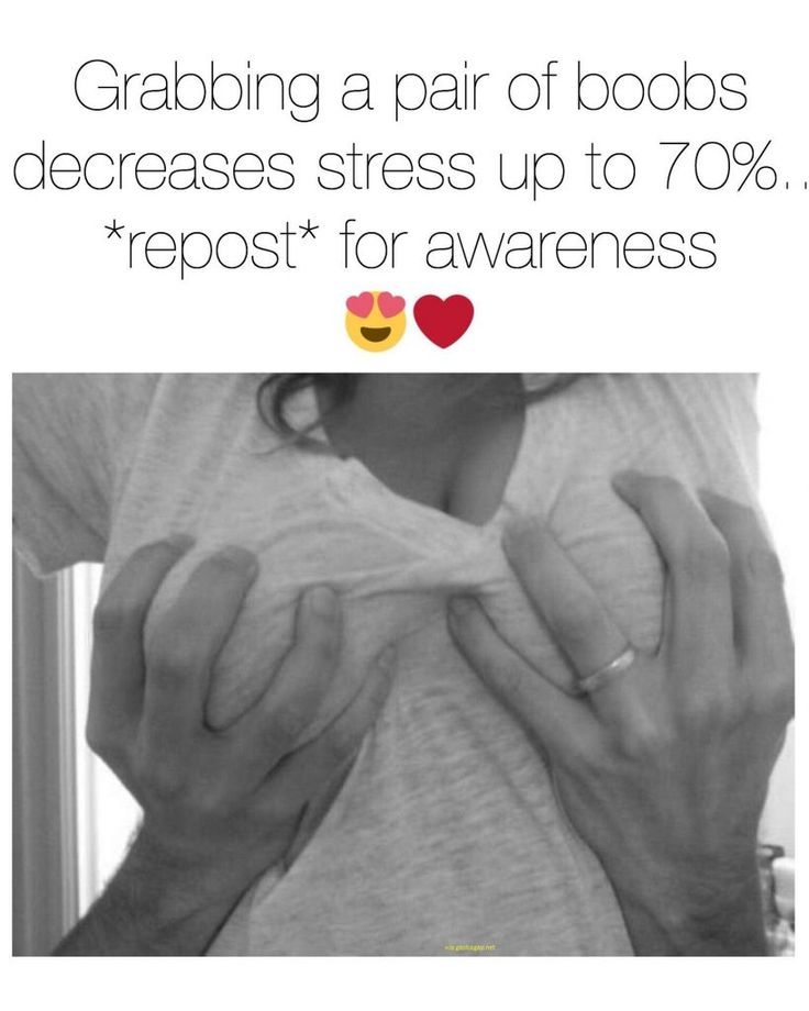 Well Said Quotes About Grabbing Boobs vs. Stress