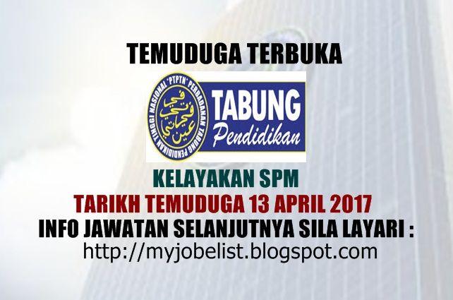 Temuduga Terbuka Perbadanan Tabung Pendidikan Tinggi Nasional (PTPTN) Pada 13 April 2017  Temuduga Terbuka di Perbadanan Tabung Pendidikan Tinggi Nasional (PTPTN) April 2017. Perbadanan Tabung Pendidikan Tinggi Nasional (PTPTN) akan mengadakan temuduga terbuka bagi jawatan Eksekutif Pemasaran lantikan kontrak pada tarikh/hari masa dan tempat seperti berikut :1. EKSEKUTIF PEMASARAN (KONTRAK)Tarikh / Hari : 13 April 2017 / KhamisMasa : Sesi pagi : 9.00 pagi hingga 1.00 petang(pendaftaran…