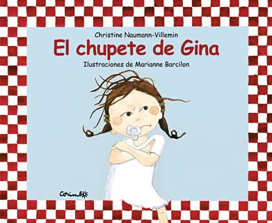 El chupete de Gina (Christine Naumann-Villemin) [2B].