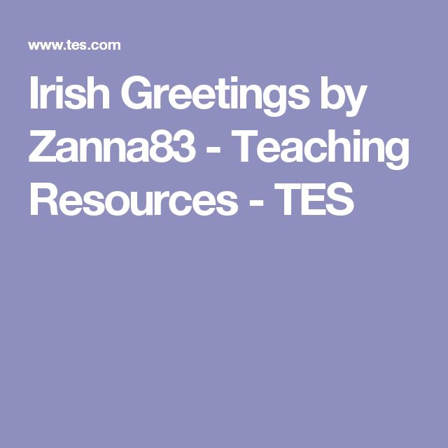 Irish Greetings by Zanna83 - Teaching Resources - TES